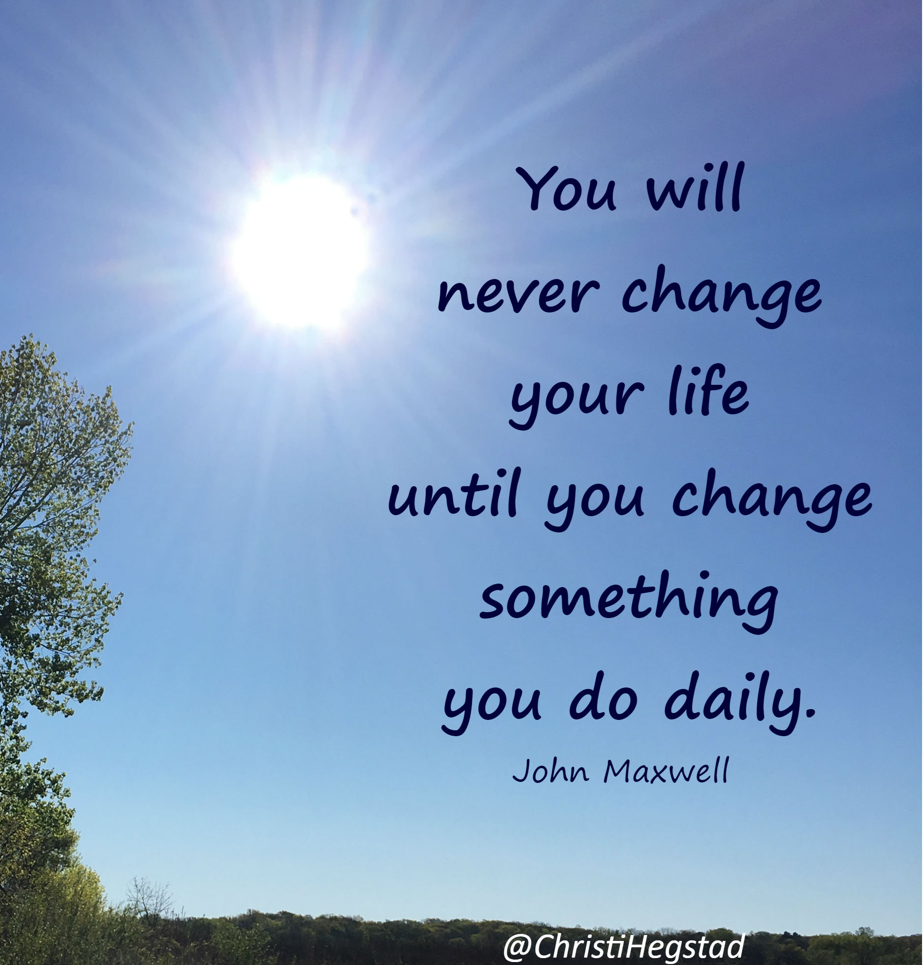 Sky Sun Quote Maxwell Change Daily