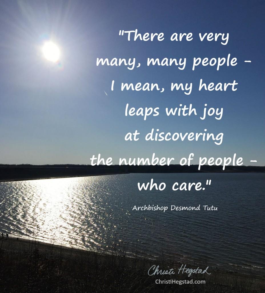 Many People Care Desmond Tutu Quote Lake Sun