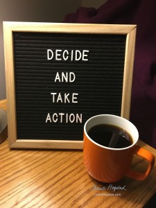 Decide And Take Action Coffee Letterboard