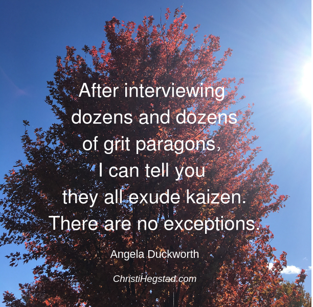 Grit Paragon Kaizen Duckworth Quote