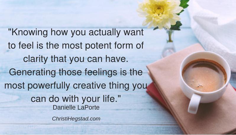 LaPorte Quote How Feel Clarity Creative