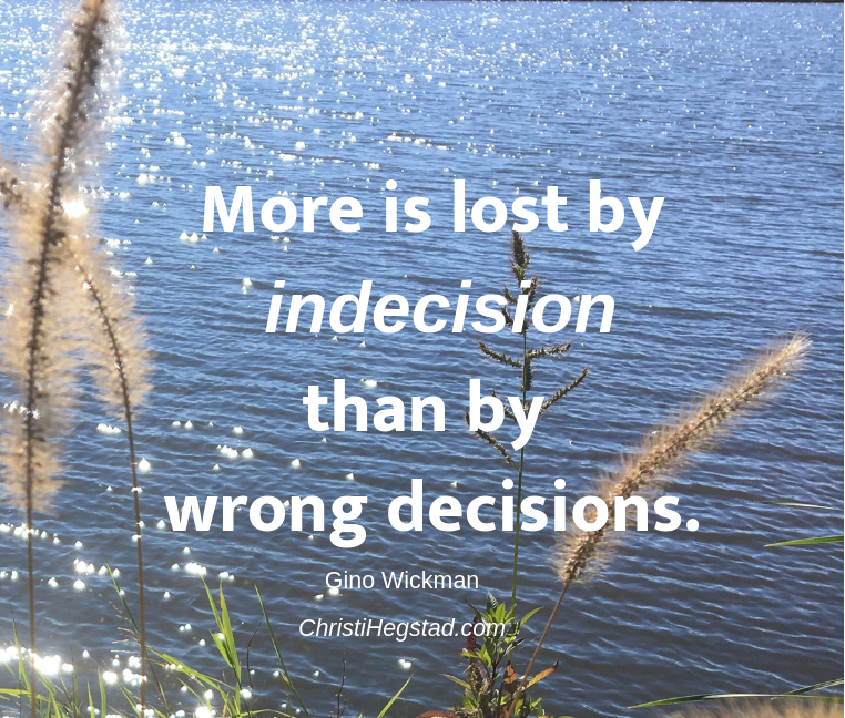 More Lost Indecision Wrong Decision