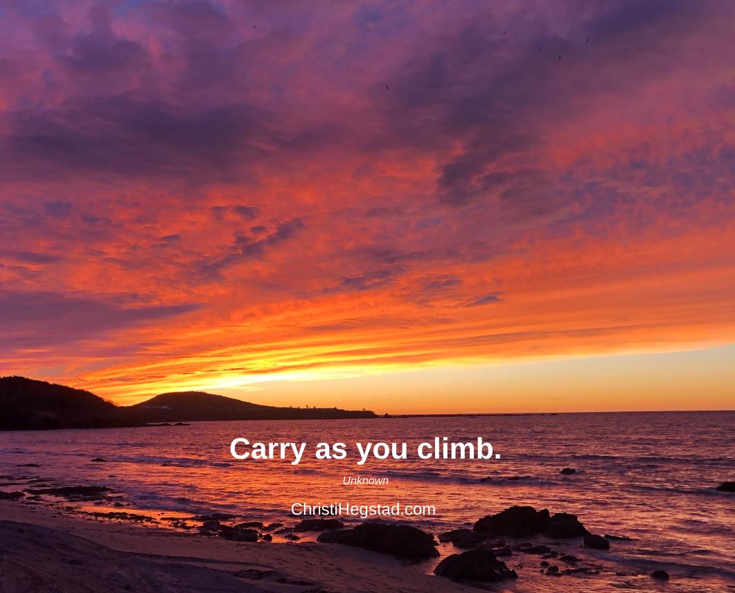 Carry as you climb.-2